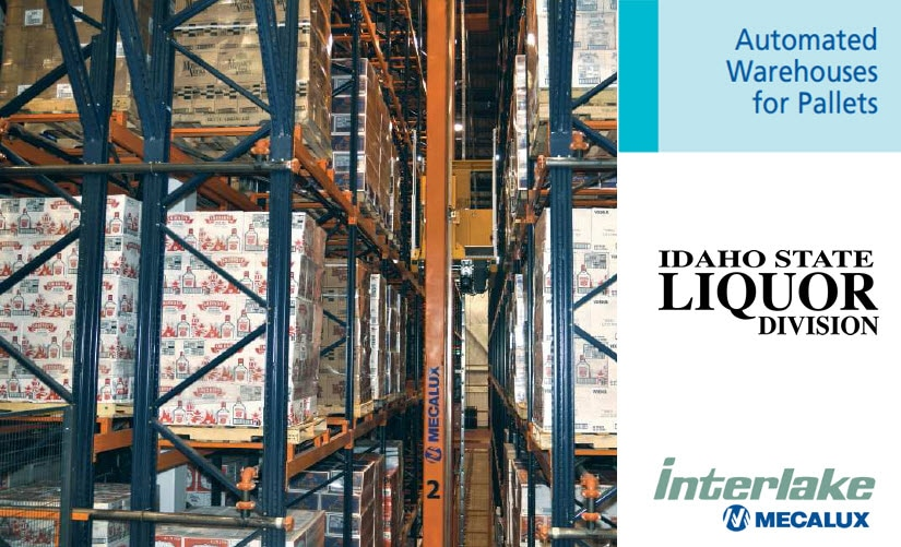 Three stacker cranes and the Easy WMS bolster the throughput of Idaho State Liquor Division (ISLD)